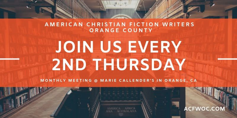 American Christian Fiction Writers of Orange County. Join us for our monthly meeting, every 2nd Thursday of the month at Marie Callender's in Orange, CA. acfwoc.com