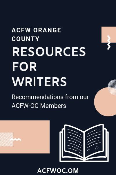 Resources recommended by our ACFW-OC Members. acfwoc.com/resources-for-writers
